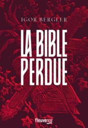 La bible perdue - Couverture - Format classique