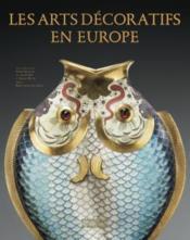 Les arts décoratifs en Europe - Couverture - Format classique