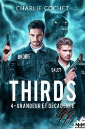Thirds - t04 - grandeur et decadence - thirds, t4 - Couverture - Format classique
