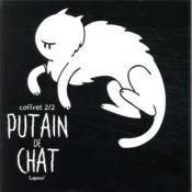 Putain de chat ; COFFRET VOL.2 ; T.5 A T.7 - Couverture - Format classique