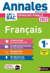 Annales ABC du bac ; sujets & corrigés ; français : 1re (édition 2022) - Couverture - Format classique