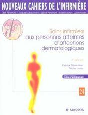 Nci N.24 ; Soins Infirmiers Aux Personnes Atteintes D'Affections Dermatologiques - Intérieur - Format classique