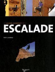 Guide complet de l'escalade - Intérieur - Format classique