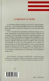 La Religion Au Musee ; Croire Dans L'Europe Contemporaine - 4ème de couverture - Format classique