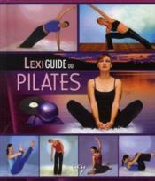 Lexiguide du pilates - Couverture - Format classique