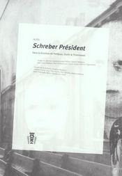 Schreber president - Intérieur - Format classique