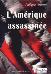 L'Amérique assassinée - Couverture - Format classique