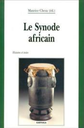 Le synode africain ; histoire et textes - Couverture - Format classique