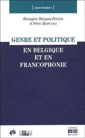 Genre et politique en Belgique et en francophonie - Couverture - Format classique