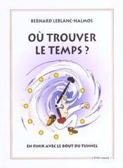 Ou Trouver Le Temps ? 2 Ed - Intérieur - Format classique