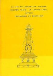 La vie du liberateur supreme kunzang yeshe - Couverture - Format classique