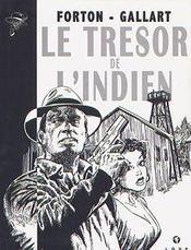Tom Drake t.3 ; le trésor de l'indien - Intérieur - Format classique