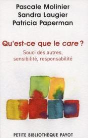 Qu'est-ce que le care ? souci des autres, sensibilité, responsabilité - Couverture - Format classique