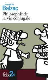Philosophie de la vie conjugale - Couverture - Format classique