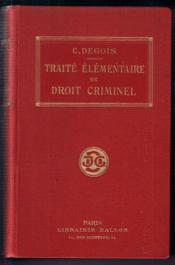 Traité élémentaire de Droit Criminel à l'usage des étudiants en droit de deuxième année - Couverture - Format classique