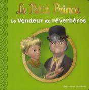 Le petit prince t.5 ; le vendeur de réverbères - Couverture - Format classique