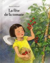 La fête de la tomate - Couverture - Format classique