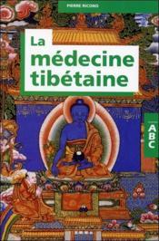 La médecine tibétaine - Couverture - Format classique