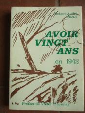 Avoir vingt ans en 1942. - Couverture - Format classique