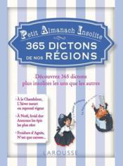 Petit almanach insolite ; 365 dictons de nos régions - Couverture - Format classique
