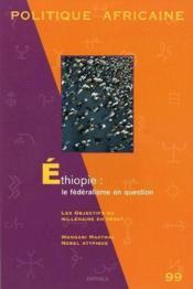 Revue Politique Africaine N.99 ; Ethiopie : Le Fédéralisme En Question - Couverture - Format classique
