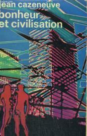 Bonheur Et Civilisation. Collection : Idees N° 117 - Couverture - Format classique