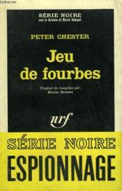 Jeu De Fourbes. Collection : Serie Noire N° 928 - Couverture - Format classique