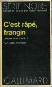 Collection : Serie Noire N° 1681 C'Est Rape, Frangin - Couverture - Format classique