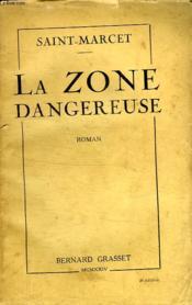 La Zone Dangereuse. - Couverture - Format classique