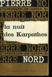 L'Aventure De Notre Temps N° 1 . La Nuit Des Karpathes. - Couverture - Format classique