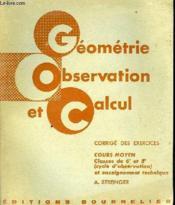 Geometrie Observation Et Calcul Cours Moyen - Couverture - Format classique