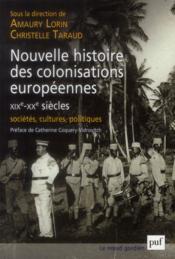 Nouvelle histoire des colonisations européennes (XIXe-XXe siècles) - Couverture - Format classique