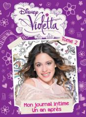 Violetta ; mon journal intime t.2 ; un an après - Couverture - Format classique