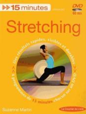 15 minutes stretching ; des résultats rapides, visibles et durables - Couverture - Format classique