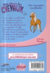 Mes amis les chevaux T.6 ; une rencontre inoubliable - 4ème de couverture - Format classique