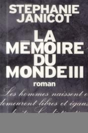 La mémoire du monde t.3 - Couverture - Format classique