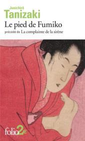 Le pied de Fumiko ; la complainte de la sirène - Couverture - Format classique