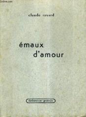 Emaux D'Amour. - Couverture - Format classique