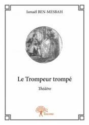 Le trompeur trompé - Couverture - Format classique