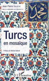 Turcs en mosaïque - Couverture - Format classique