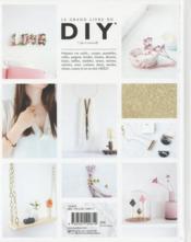 Le grand livre du DIY ; la bible de toutes les techniques - 4ème de couverture - Format classique