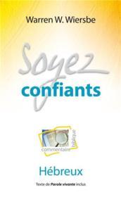 Soyez confiants - Couverture - Format classique