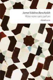 Rose noire sans parfum - Couverture - Format classique