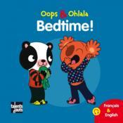 OOPS ET OHLALA ; bedtime! - Couverture - Format classique