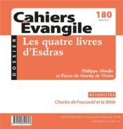 Cahiers de l'Evangile N.180 ; les quatre livres d'Esdras ; juin 2017 - Couverture - Format classique