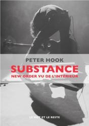 Substance ; new order vu de l'intérieur - Couverture - Format classique