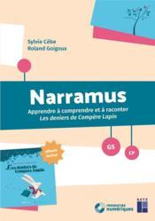 Narramus ; apprendre à comprendre et à raconter Les derniers de compère lapin ; GS, CP (édition 2018) - Couverture - Format classique