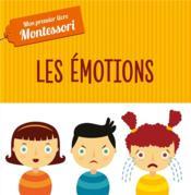 Mon premier livre Montessori ; les émotions (tp) - Couverture - Format classique