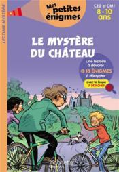 Le mystère du château ; CE2/CM1 ; 8/10 ans - Couverture - Format classique