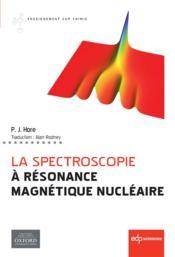 La spectroscopie à résonance magnétique nucléaire - Couverture - Format classique